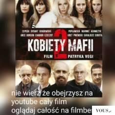 Kobiety Mafii 2 HIT KINA 2019 Patryka Vegi oglądaj online na filmbest.eu