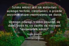 ✩ Paulo Coelho cytat o tym czym jest sztuka miłości ✩ | Cytaty motywacyjne