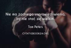 ✩ Tom Peters cytat o stawaniu sie wielkim ✩ | Cytaty motywacyjne