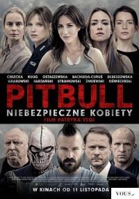 Pitbull niebezpieczne dziewczyny online   cały filmPitbull. Niebezpieczne kobiety (2016) 2016 ca ...