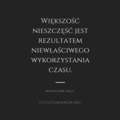 ✩ Napoleon Hill cytat o nieszczęściach ✩ | Cytaty motywacyjne
