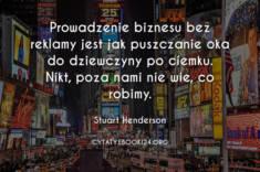 ✩ Stuart Henderson cytat o biznesie i reklamie ✩ | Cytaty motywacyjne