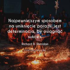 ✩ Richard B. Sheridan cytat o najlepszym sposobie na sukces ✩ | Cytaty motywacyjne