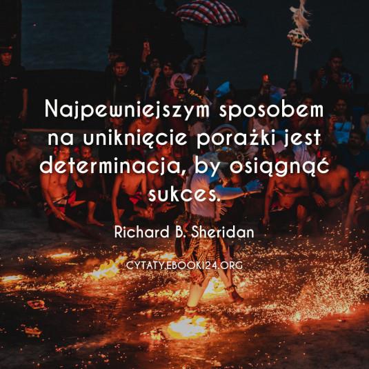 ✩ Richard B. Sheridan cytat o najlepszym sposobie na sukces ✩   Cytaty motywacyjne