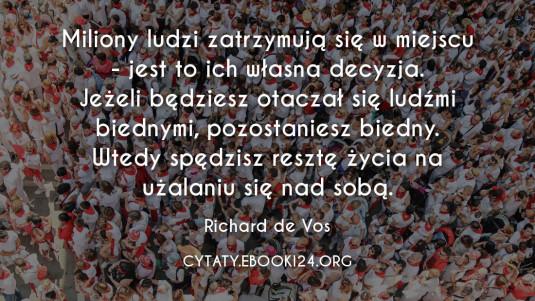 ✩ Richard de Vos cytat o zatrzymywaniu się w miejscu ✩ | Cytaty motywacyjne