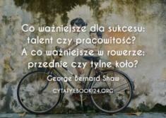 ✩ George Bernard Shaw cytat o talencie i pracowitości ✩ | Cytaty motywacyjne