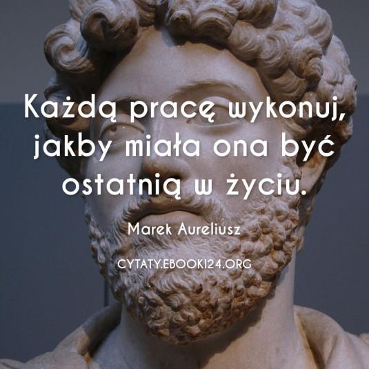 ✩ Marek Aureliusz cytat o pracy ✩ | Cytaty motywacyjne